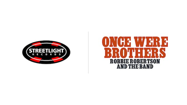 Once Were Brothers - Streetlight Records