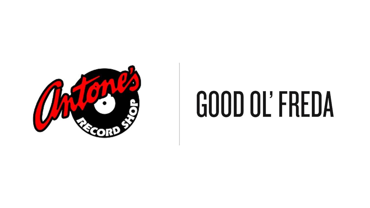 Good Ol Freda - Antone's Record Shop