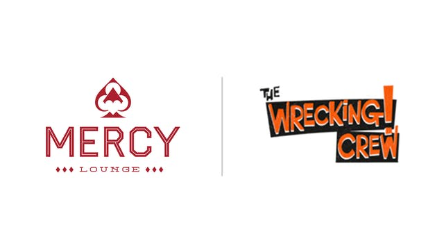 The Wrecking Crew - Mercy Lounge