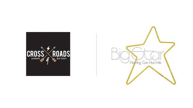 Big Star - Crossroads
