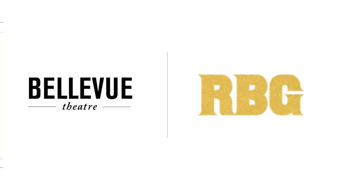 RBG - The Bellevue Theatre
