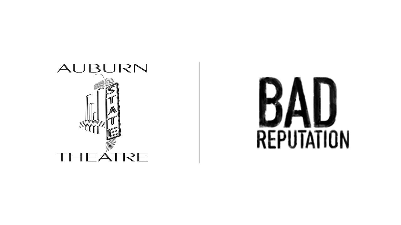 Bad Reputation - Auburn State Theatre