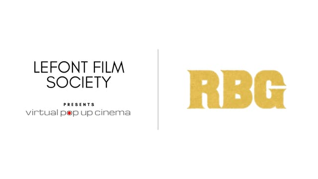 RBG - Lefont Film Society Virtual Pop Up Cinema