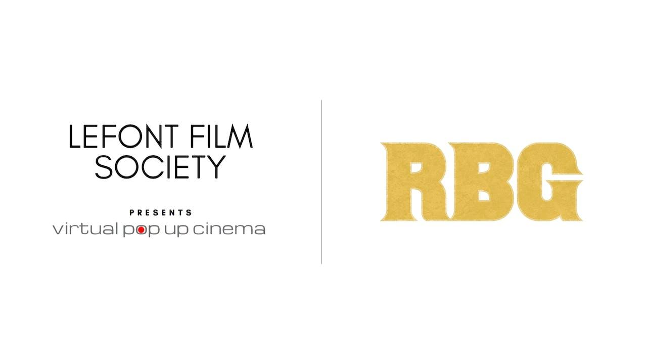 RBG - Lefont Film Society Virtual Pop Up Cinema