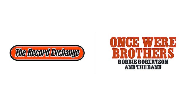 Once Were Brothers - The Record Exchange