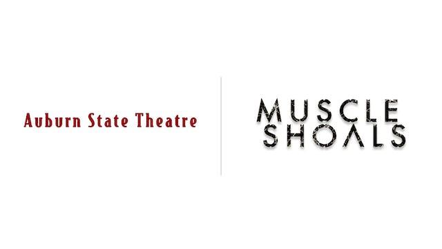 Muscle Shoals - Auburn State Theatre