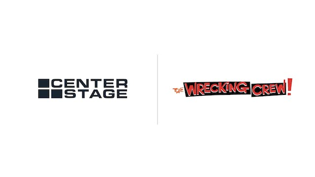 The Wrecking Crew - Center Stage