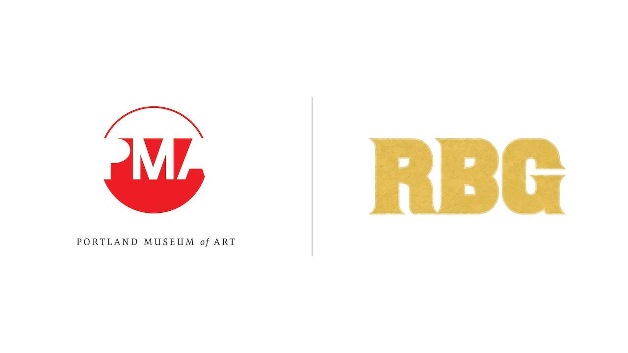 RBG - Portland Museum of Art / PMA Films