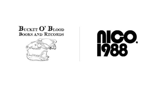 Nico, 1988 - Bucket O'Blood Books & Records