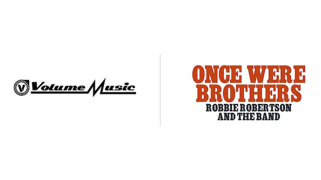 Once Were Brothers - Volume Music