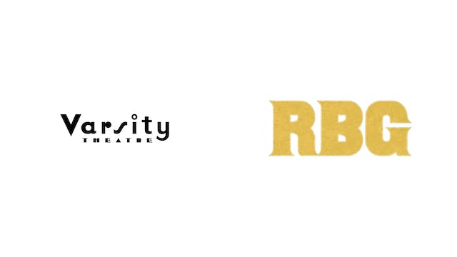 RBG - Varsity Theater