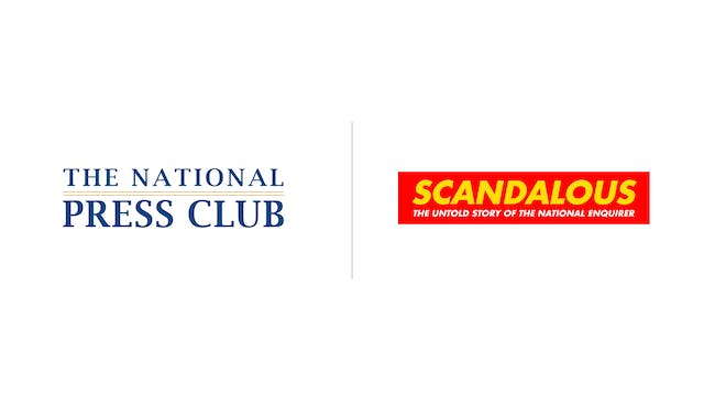 Scandalous - The National Press Club