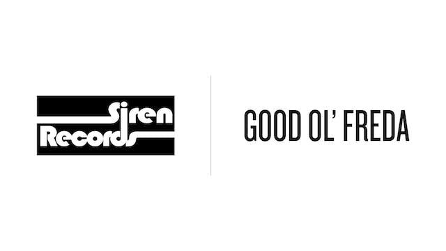 Good Ol Freda - Siren Records McHenry