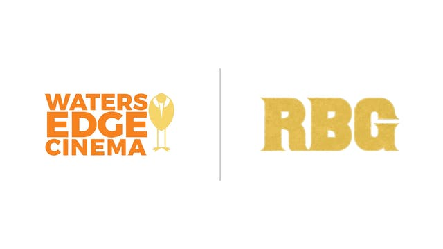 RBG - Waters Edge Cinema