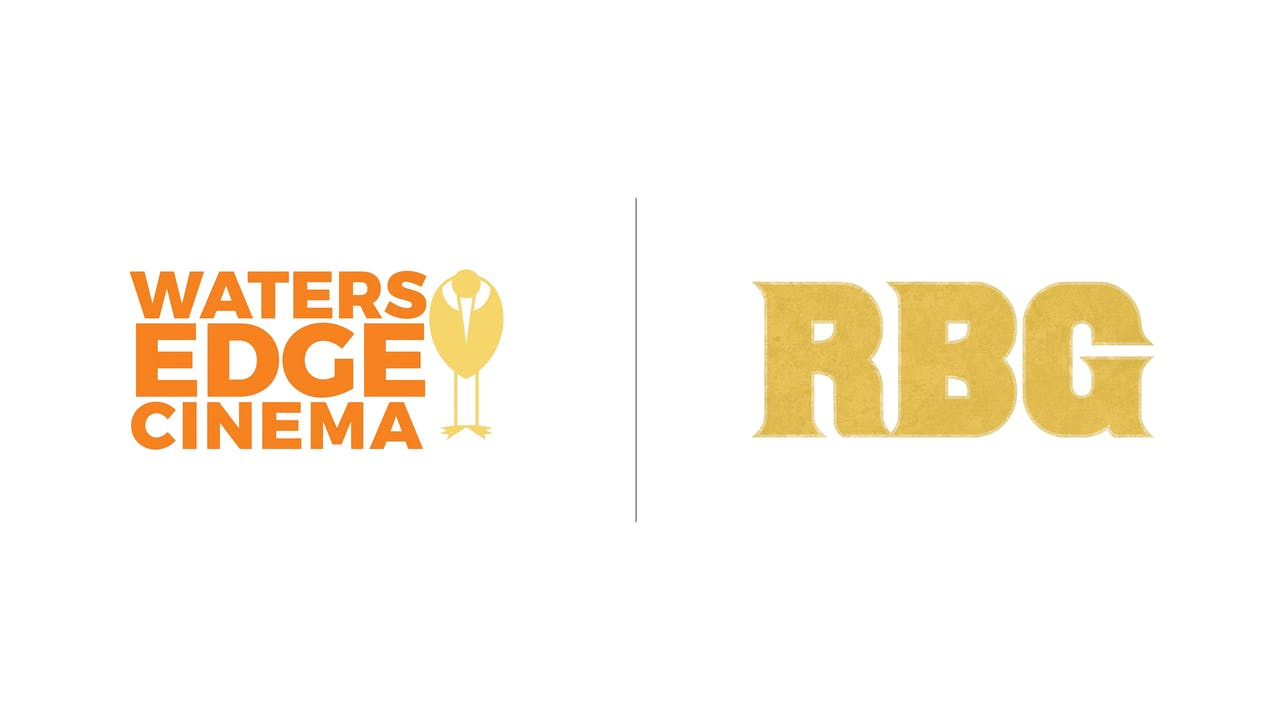 RBG - Waters Edge Cinema