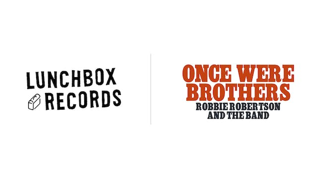 Once Were Brothers - Lunchbox Records