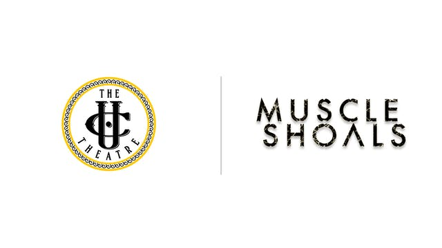 Muscle Shoals - The UC Theatre