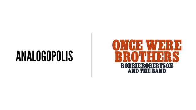 Once Were Brothers - Analogopolis