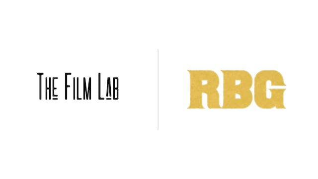 RBG - The Film Lab