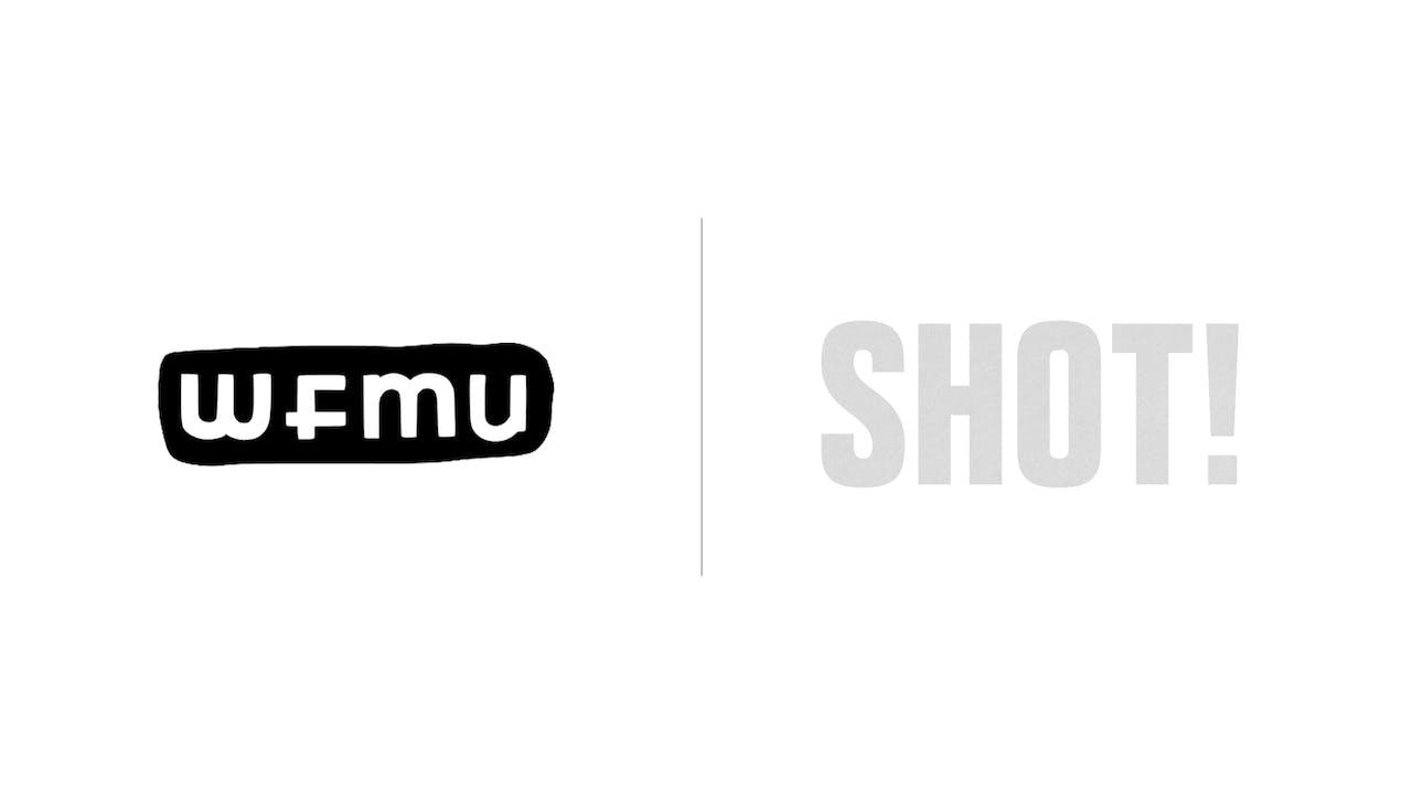 Shot! - WFMU