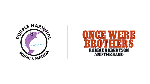 Once Were Brothers - Purple Narwhal Music & Manga