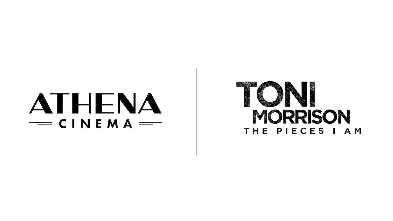 Toni Morrison - Athena Cinema