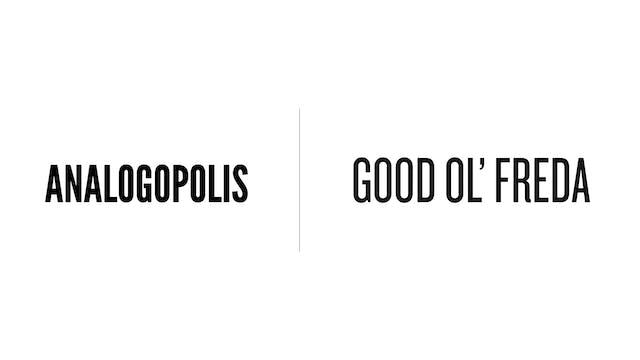 Good Ol Freda - Analogopolis