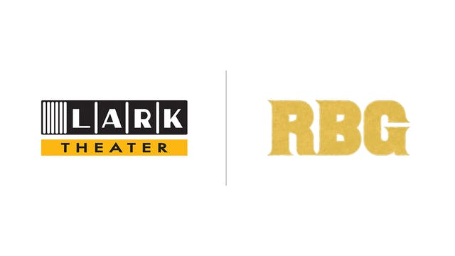 RBG - The Lark Theater