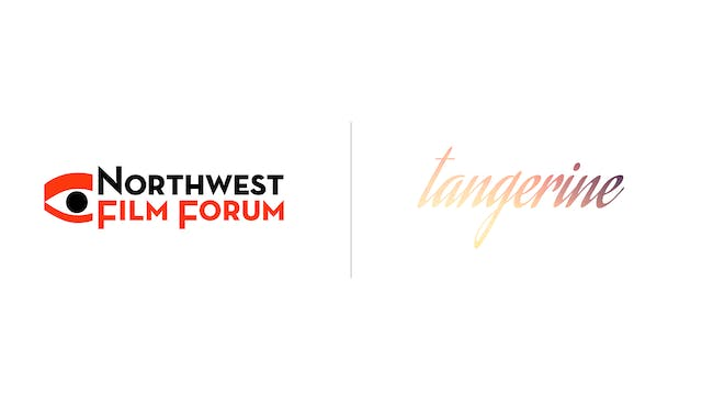 Tangerine - Northwest Film Forum