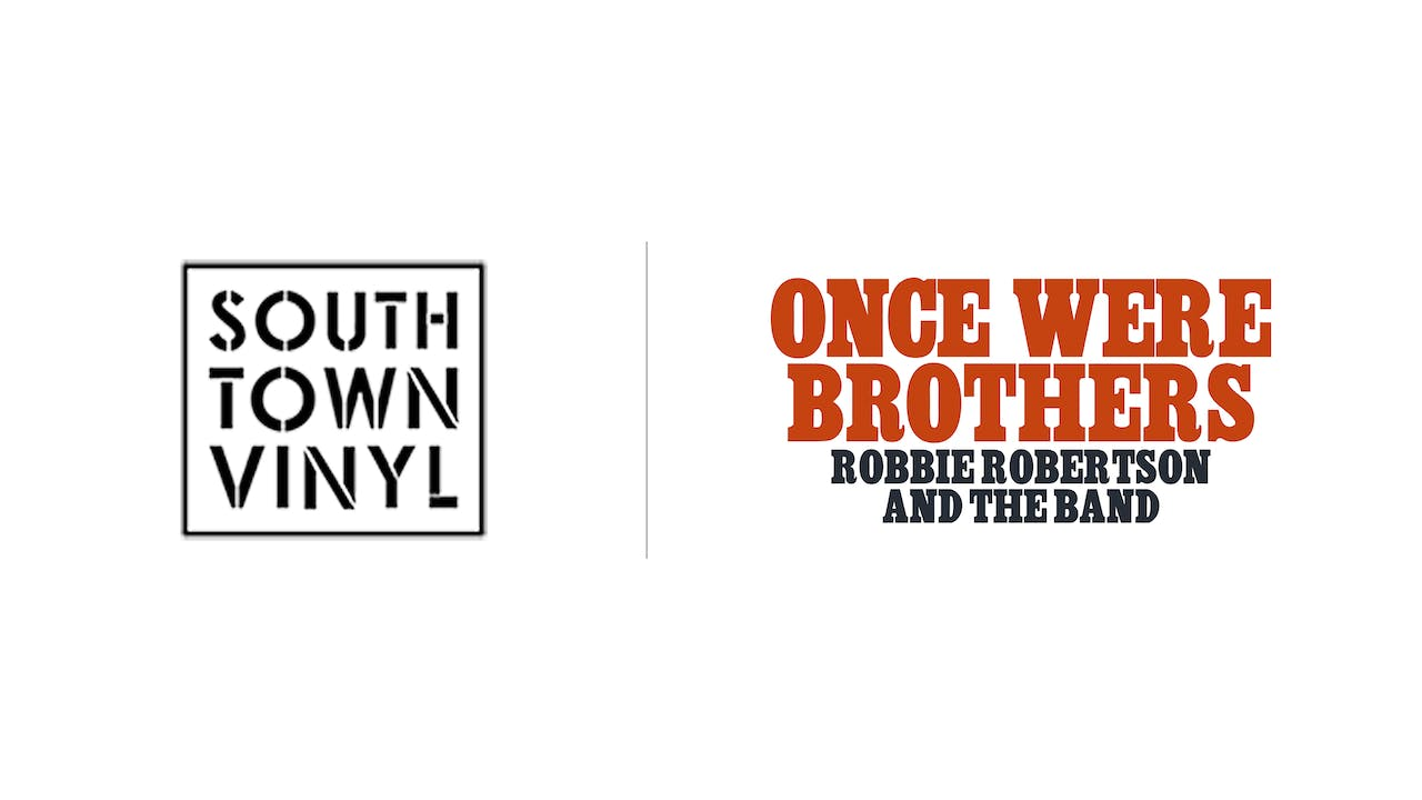 Once Were Brothers - Southtown Vinyl