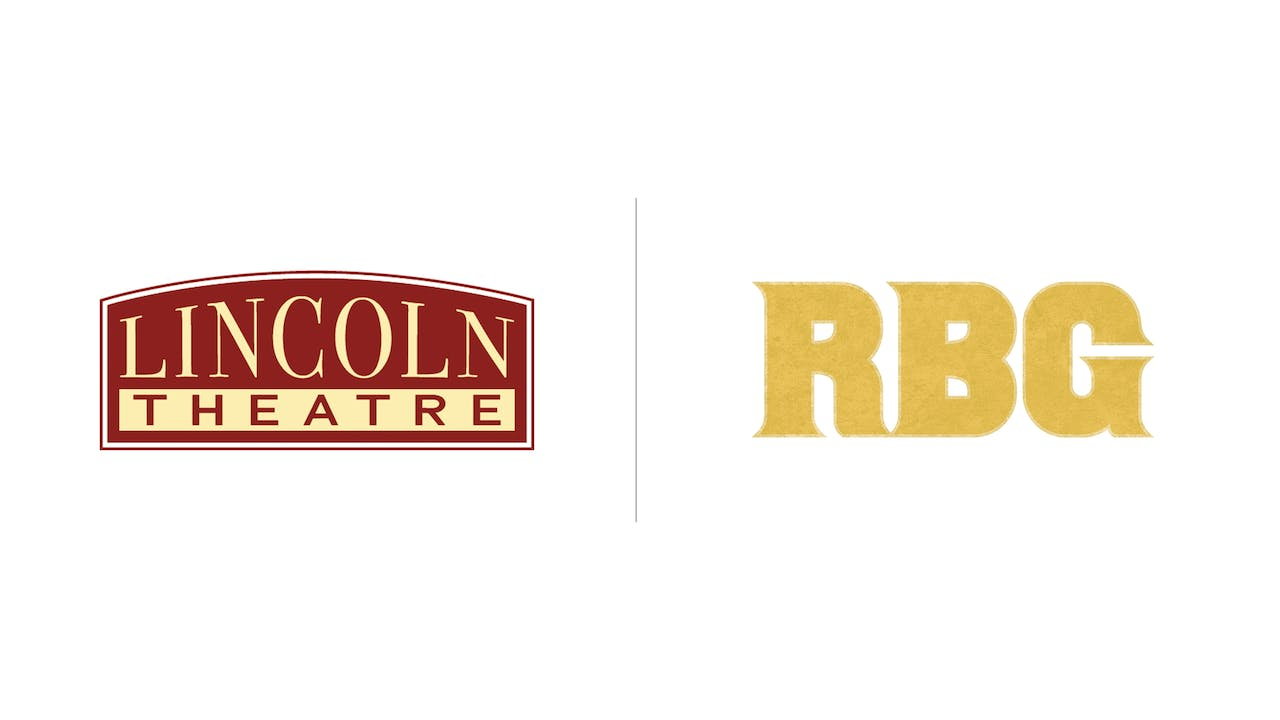 RBG - Lincoln Theatre