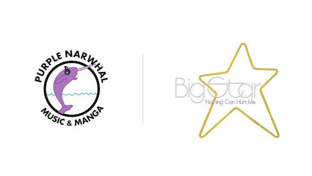 Big Star - Purple Narwhal Music & Manga