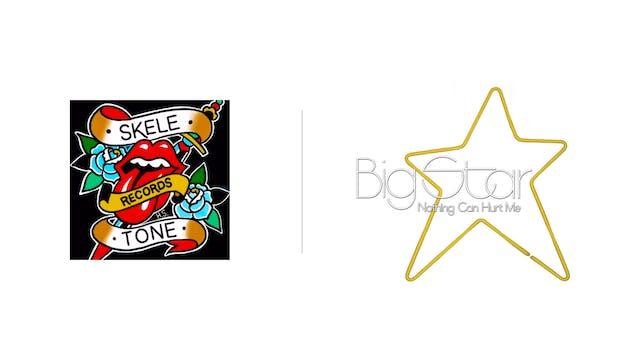 Big Star - Skele-Tone Records
