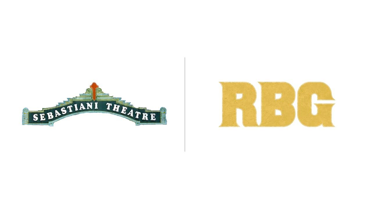 RBG - The Sebastiani Theatre