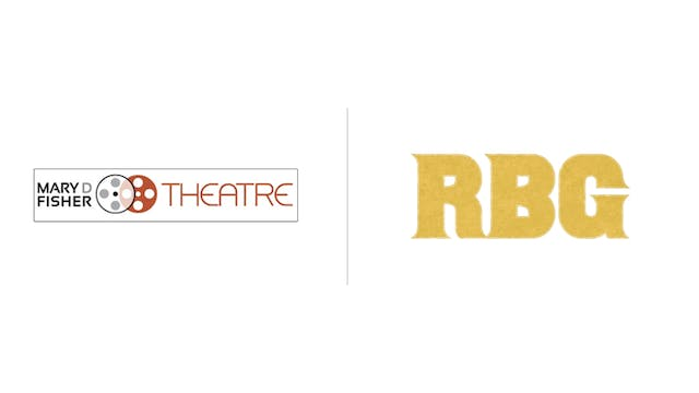 RBG - Mary D. Fisher Theatre