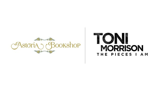 Toni Morrison: The Pieces I Am - Astoria Bookshop