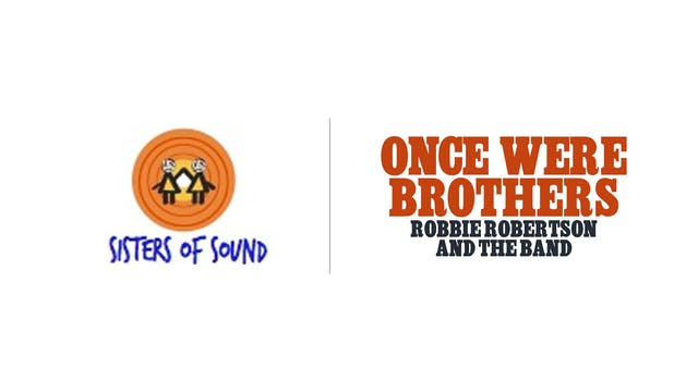 Once Were Brothers - Sisters Of Sound Records