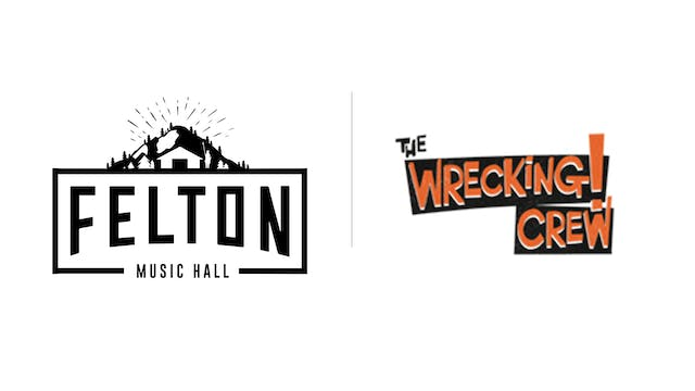 The Wrecking Crew - Felton Music Hall
