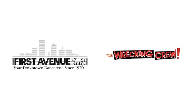 The Wrecking Crew - First Avenue