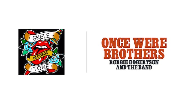 Once Were Brothers - Skele-Tone Records