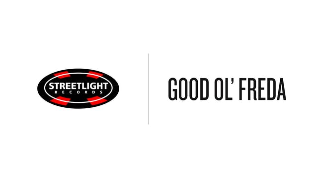 Good Ol Freda - Streetlight Records