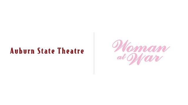 Woman at War - Auburn State Theatre