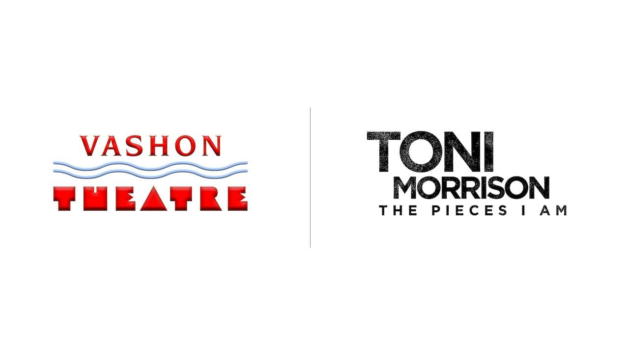 Toni Morrison - Vashon Theatre