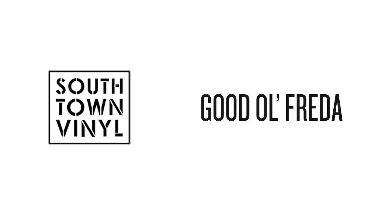 Good Ol Freda - Southtown Vinyl