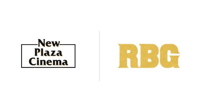 RBG - New Plaza Cinema