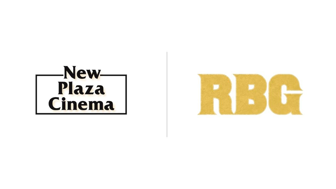 RBG - New Plaza Cinema