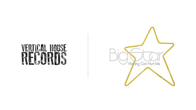 Big Star - Vertical House Records