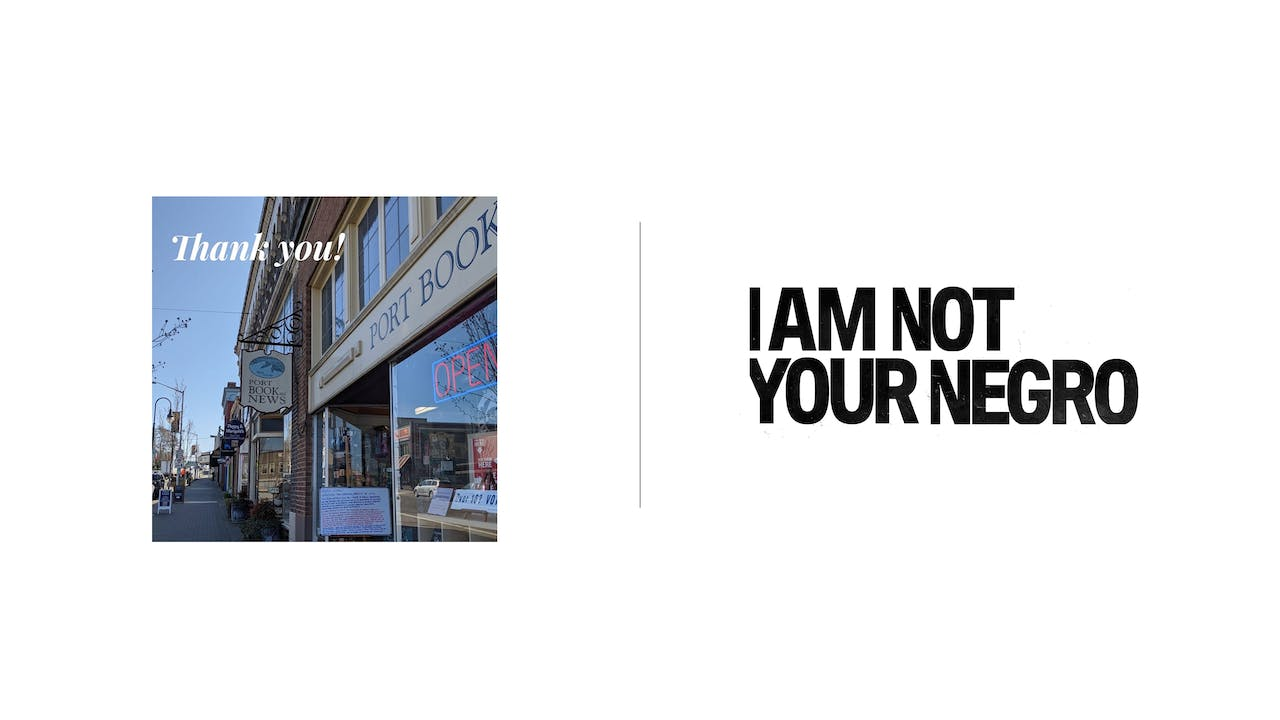 I Am Not Your Negro - Port Book and News
