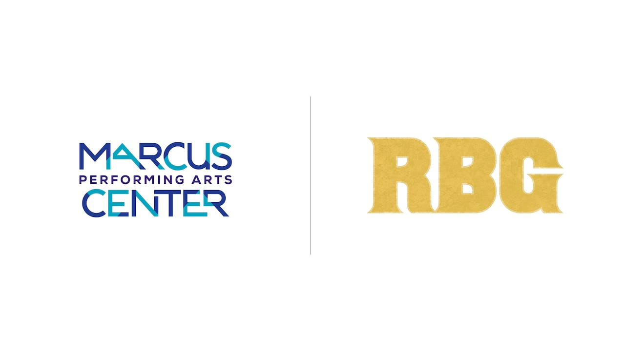 RBG - Marcus Performing Arts Center