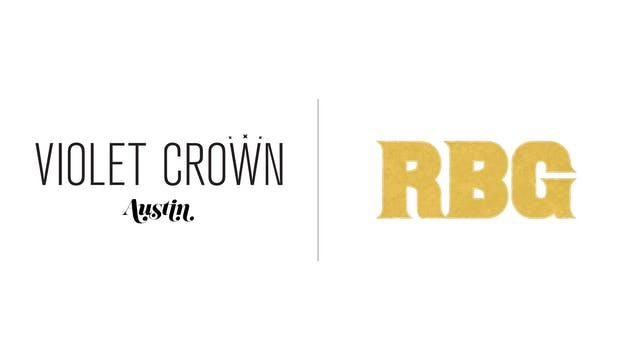 RBG - Violet Crown Austin